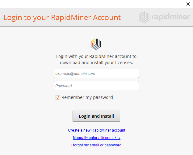1ef3190d67 Enter your email address and password to login with your RapidMiner.com  account and then click Login and Install.
